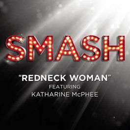 Redneck Woman 2011 SMASH Cast; Katharine McPhee