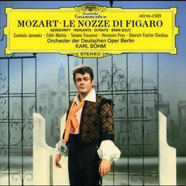 Mozart: Le nozze di Figaro - Highlights 1987 Dietrich Fischer-Dieskau; Gundula Janowitz; Edith Mathis; Hermann Prey