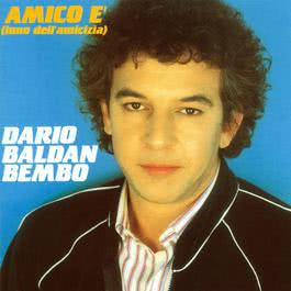 Falo' ( Amico E' ) 2004 Dario Baldan Bembo