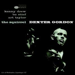 The Squirrel 2003 Dexter Gordon