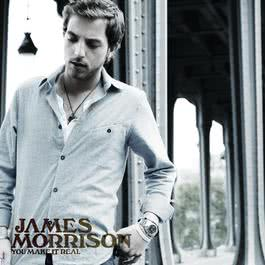 You Make It Real 2008 James Morrison