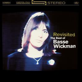 Revisisted - The Best Of Basse Wickman 2005 Basse Wickman