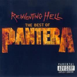 Reinventing Hell: The Best of Pantera 2006 Pantera