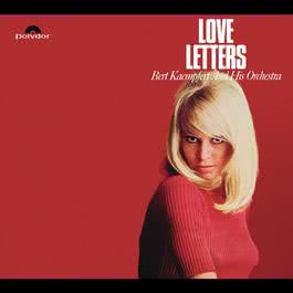 Love Letters 1965 Bert Kaempfert And His Orchestra