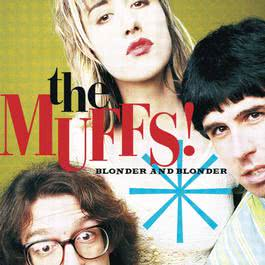 Blonder And Blonder 2009 The Muffs