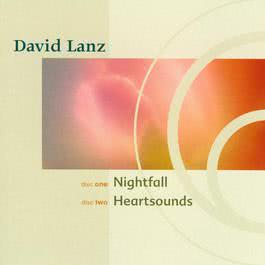 Nightfall / Heartsounds (Narada Classics) 2003 Dvid Lanz