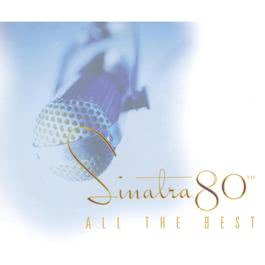 Sinatra 80th: All The Best 1995 Frank Sinatra