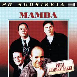 Viime viikonloppuna 2004 Mamba