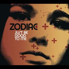 Just Be Good To Me - Zyntherius Remix 2010 Zodiac