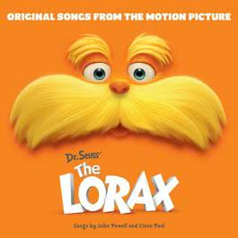 Dr. Seuss' The Lorax - Original Songs From The Motion Picture 2012 Various Artists