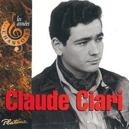 Les années chansons 2011 Claude Ciari
