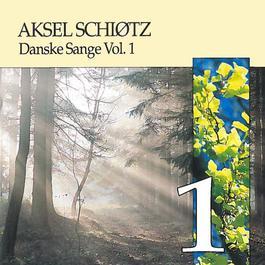 Danske Sange Vol.1 2005 Aksel Schiotz