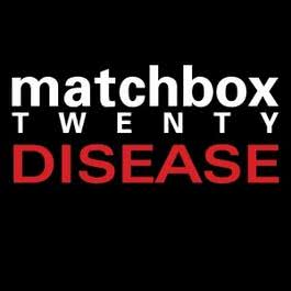 Disease (Ultimate Main Mix) 2002 Matchbox Twenty