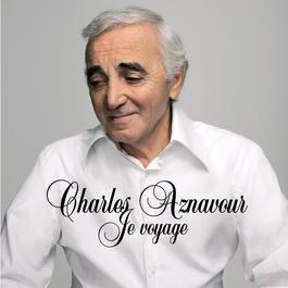 Je voyage 2014 Charles Aznavour
