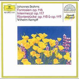 Brahms: Fantasias Op.116; Intermezzi Op.117; Piano Pieces Opp.118 & 119 1992 Wilhelm Kempff