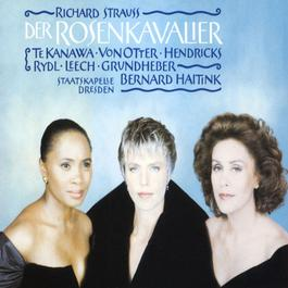 R. Strauss - Der Rosenkavalier 1991 Bernard Haitink