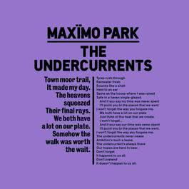 The Undercurrents 2012 Maximo Park