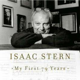 Isaac Stern - My First 79 Years 1999 Isaac Stern
