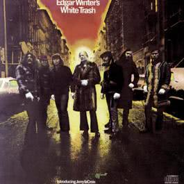 Edgar Winter's White Trash 1971 Edgar Winter