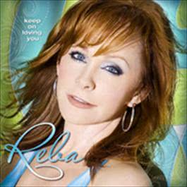 Keep On Loving You 2009 Reba McEntire