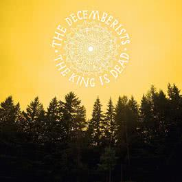 The King Is Dead 2011 The Decemberists
