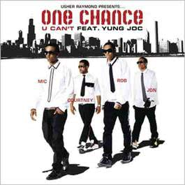 U Can't (feat. Yung Joc) [Explicit] 2008 One Chance featuring Yung Joc