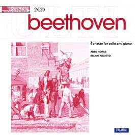 Ludwig van Beethoven: Sonatas for Cello and Piano  -  Ultima Series 2005 Arto Noras