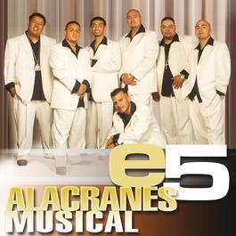 e5 2006 Alacranes Musical