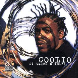 It Takes A Thief 2007 Coolio