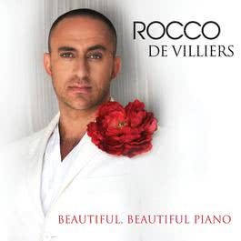 Beautiful, Beautiful Piano 2011 Rocco De Villiers