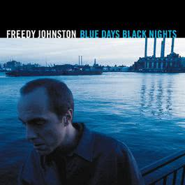 Blue Days Black Nights 1999 Johnston, Freedy