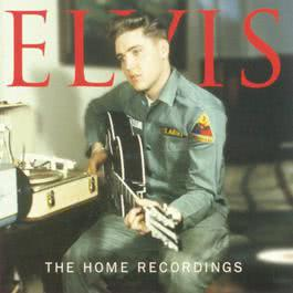 The Home Recordings 1999 Elvis Presley
