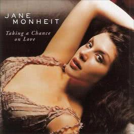 勇敢去愛 2004 Jane Monheit
