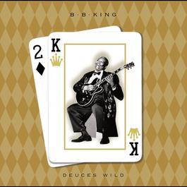 Deuces Wild 2015 B.B.King