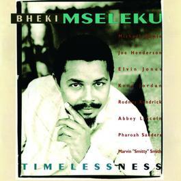 Timelessness 1993 Bheki Mseleku