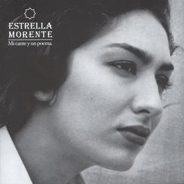 Mi Cante Y Un Poema 2003 Estrella Morente