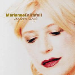 Vagabond Ways 2003 Marianne Faithfull