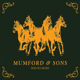 Sigh No More 2010 Mumford & Sons