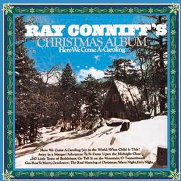 Here We Come A-Caroling 2004 Ray Conniff