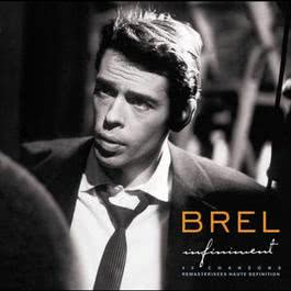Infiniment 2006 Jacques Brel