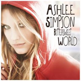 Bittersweet World 2008 Ashlee Simpson