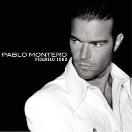 Pídemelo Todo 2002 Pablo Montero
