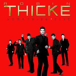 Something Else 2008 Robin Thicke