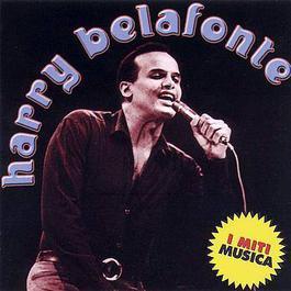I Miti Musica 2002 Harry Belafonte