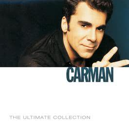 The Ultimate Collection 2007 Carman