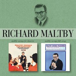 Maltby Swings For Dancers/Maltby Swings Folk Songs 2005 Richard Maltby