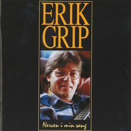 Nerven I Min Sang 2010 Erik Grip