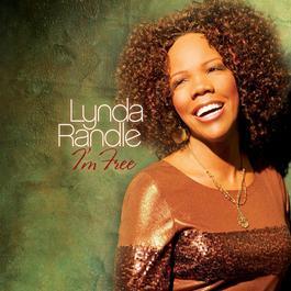 I'm Free 2009 Lynda Randle