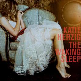 The Waking Sleep 2011 Katie Herzig