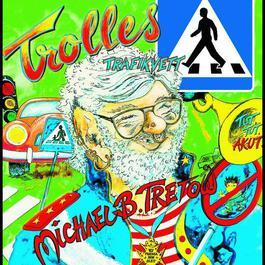 Trolles Trafikvett - Härgårman 2005 Michael B. Tretow